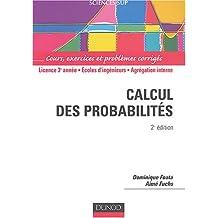 Calcul des probabilités : Cours, exercices et problèmes corrigés