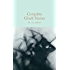 Complete Ghost Stories (Macmillan Collector's Library Book 114)