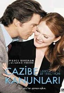 Laws Of Attraction - Cazibe Kanunlari by Pierce Brosnan