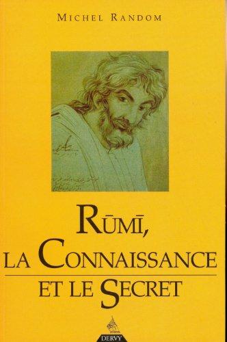 Rum, la connaissance et le secret