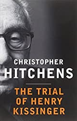 The Trial of Henry Kissinger by Christopher Hitchens (2014-12-04)