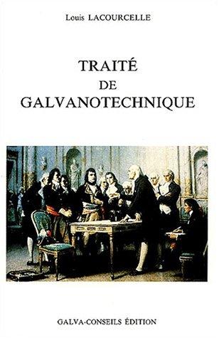 Traité de galvanotechnique par Louis Lacourcelle