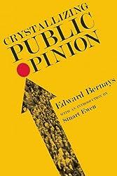 (Crystallizing Public Opinion) By Bernays, Edward L. (Author) Paperback on (08 , 2011)