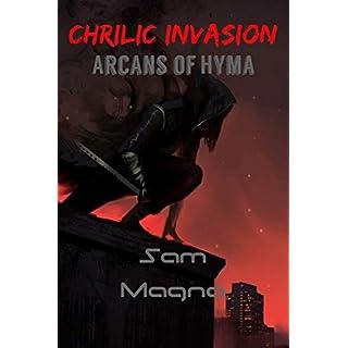 Chrilic Invasion Arcans of Hyma