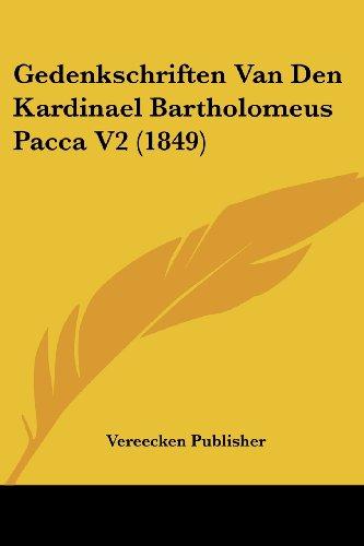 Gedenkschriften Van Den Kardinael Bartholomeus Pacca V2 (1849)