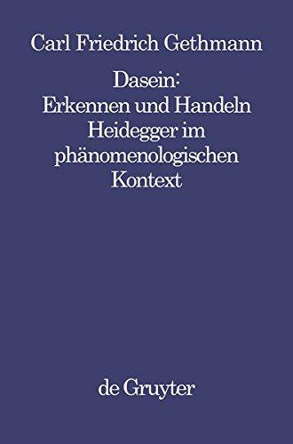 dasein-erkennen-und-handeln-heidegger-im-phanomenologischen-kontext