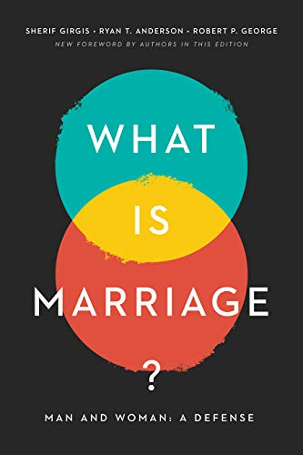 What Is Marriage?: Man and Woman: A Defense (English Edition)