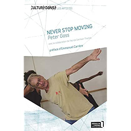 Peter Goss : Never stop moving