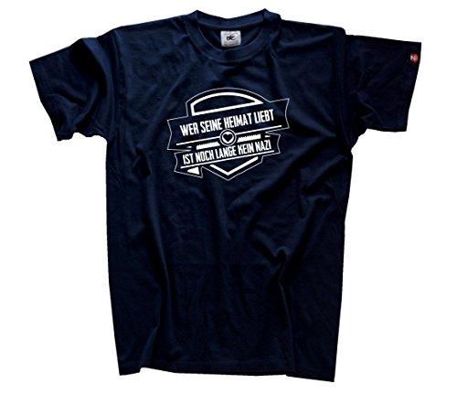 Wer seine Heimat liebt ist noch lange kein Nazi T-Shirt Navy XL