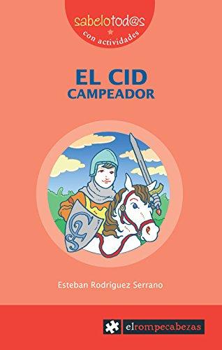 EL CID Campeador (Sabelotod@s) por Esteban Rodríguez Serrano