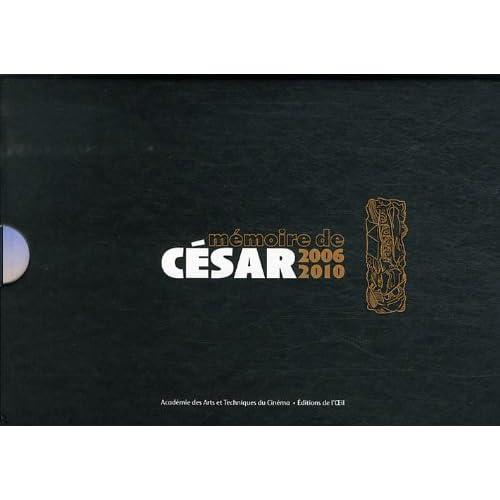 Mémoire de César 2006-2010 : Coffret 5 volumes : Rendons à César ; Les Promeneurs ; Dire Lady ; L'espoir est féminin ; Les plages d'Agnès
