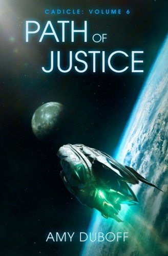 Path of Justice: Volume 6 (Cadicle)