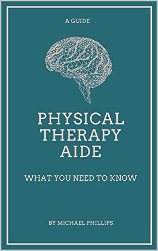 Physical therapy aide: what you need to know book cover