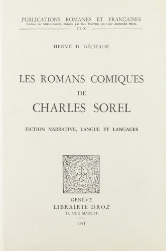 Les Romans Comiques de Charles Sorel : Fiction Narrative, Langue et Langages