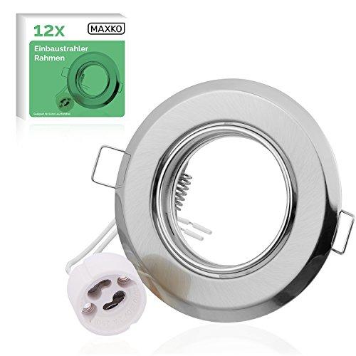 MAXKO 12x Einbaustrahler Rahmen mit GU10 Fassung für LED Leuchtmittel, schwenkbar – 2 Jahre Geld-zurück-Garantie – Einbauspot, Deckenstrahler, Deckenspot, Wandstrahler, Downlight LED