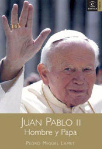 Juan pablo II por Pedro Miguel Lamet