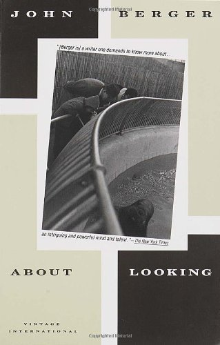 About Looking by Berger, John (1992) Paperback