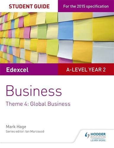 Edexcel A-level Business Student Guide: Theme 4: Global Business Test