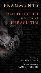 Fragments: The Wisdom of Heraclitus