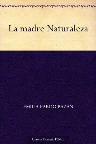 La madre Naturaleza por Emilia Pardo Bazán