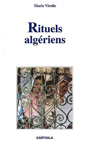 Rituels algériens par Marie Virolles