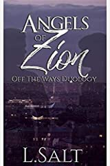 Angels of Zion (Off the Ways Duology) Paperback