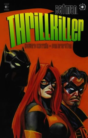 Batman: Thrillkiller: Thrillkillers (Batman)