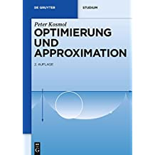 Optimierung und Approximation (De Gruyter Studium)