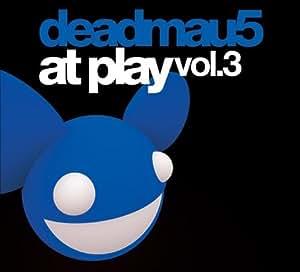 deadmau5 At Play - Volume 3