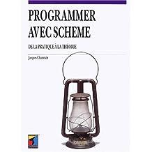 Programmer avec Scheme