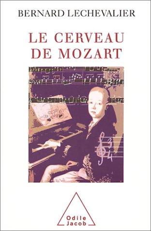 Le Cerveau de Mozart