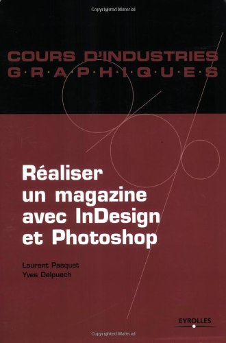 Réaliser un magazine avec InDesign et Photoshop