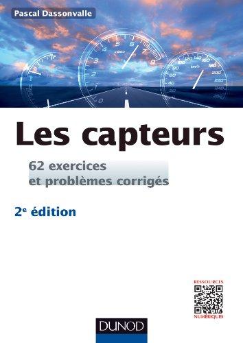 Les capteurs - 2e éd. - 62 exercices et problèmes corrigés