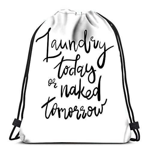 Drawstring Backpack Bags Laundry Today Naked Tomorrow Decal Sticker Sport Storage Polyester Bag for Gym -