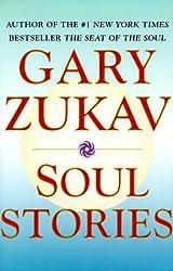 Soul Stories by Gary Zukav (2000-04-01)