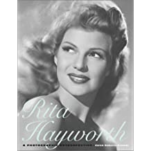 Rita Hayworth: A Photographic Retrospective