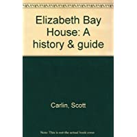Elizabeth Bay House: a history & guide [Taschenbuch] by Carlin, Scott