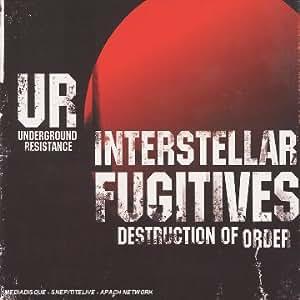 Intersteller Fugitives 2 (Underground Resistance) [2cd+DVD]