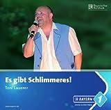 ´Es Gibt Schlimmeres! by Toni Lauerer´