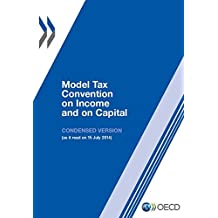 Model Tax Convention on Income and on Capital: Condensed Version 2014: Edition 2014