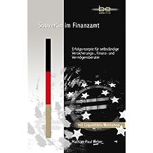 Souverän im Finanzamt - Erfolgsrezepte für Finanzdienstleister