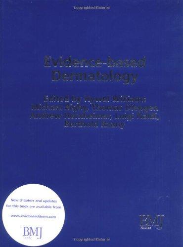 Evidence Based Dermatology (Evidence-Based Medicine) (2003-04-03)