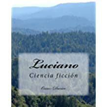 Luciano: Ciencia ficción
