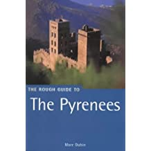 The Rough Guide to the Pyrenees: Fourth Edition (Rough Guide Travel Guides)