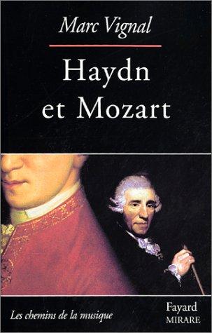 Haydn et Mozart par Marc Vignal