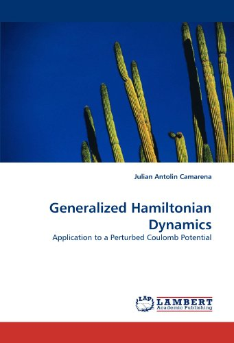 Generalized Hamiltonian Dynamics: Application to a Perturbed Coulomb Potential