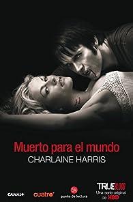 Muerto para el mundo par  Charlaine Harris