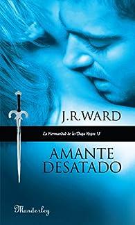 Amante Desatado par J.R. Ward