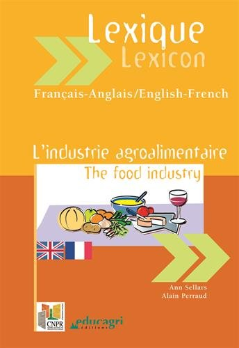 Lexique industrie agroalimentaire français-anglais et anglais-français