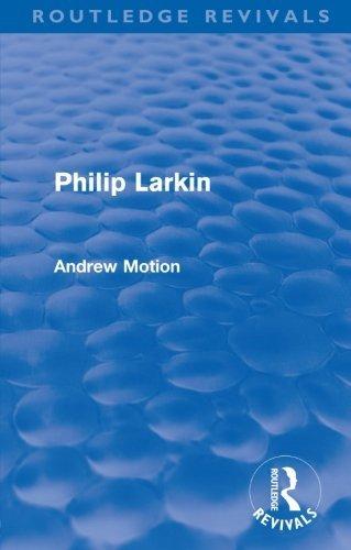Philip Larkin (Routledge Revivals) by Andrew Motion (2011-04-15)